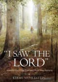 I saw the Lord: Joseph's First Vision Combines from Nine Accounts