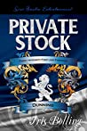 Private Stock (Dunning Trilogy, #3)