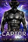 Her Alien Captor (Praezorian Bounty Hunters, #1)