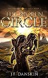 The Broken Circle (The Druid Stones Saga #1)