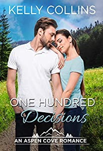 One Hundred Decisions (An Aspen Cove Small Town Romance Book 13)