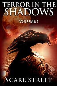 Terror in the Shadows: Volume 1 (Terror in the Shadows, #1)
