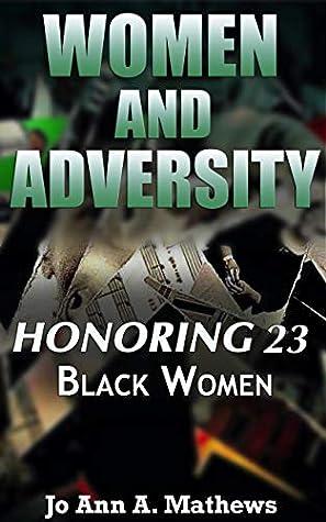 Women and Adversity: Honoring 23 Black Women