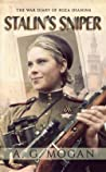 Stalin's Sniper: The War Diary of Roza Shanina