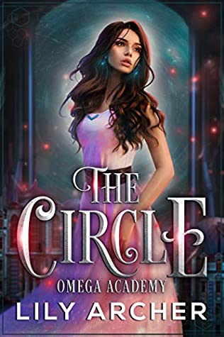 The Circle (Omega Academy #2)