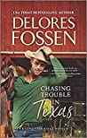 Chasing Trouble in Texas (Lone Star Ridge #2)