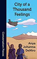 City of a Thousand Feelings (Conversation Pieces Book 72)