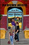 Asbury High and the Thief's Gamble: (Asbury High YA Cozy Mystery Series, Book 1)