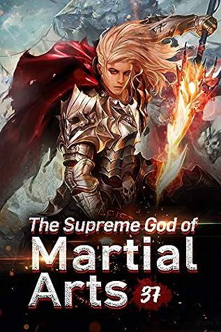 The Supreme God of Martial Arts 37: Meditation Underground