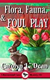 Flora, Fauna, and Foul Play (Ravenwood Cove Cozy Mystery #12)