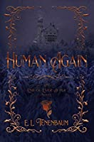 Human Again: A Beauty and the Beast Retelling (End of Ever After Book 4)