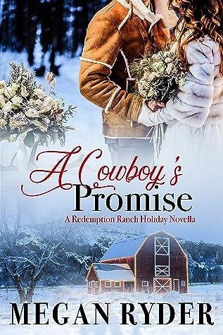 A Cowboy's Promise (Redemption Ranch, Volume 2.5)