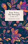 Your Voice, My Strength and Other Stories