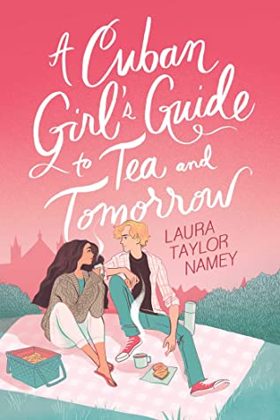 Cover for A Cuban Girl's Guide to Tea and Tomorrow