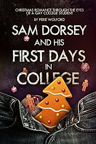 Sam Dorsey And His First Days In College