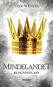 Kongernes Arv (Mindelandet #2)