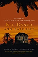 Bel Canto: Winner of the Women's Prize for Fiction