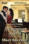 A Dangerous Liberty: Women of Destiny