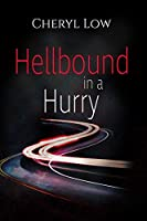 Hellbound in a Hurry