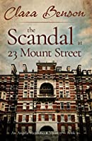The Scandal at 23 Mount Street (An Angela Marchmont Mystery)