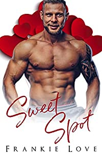 Sweet Spot (Sweet Enough to Eat #6)