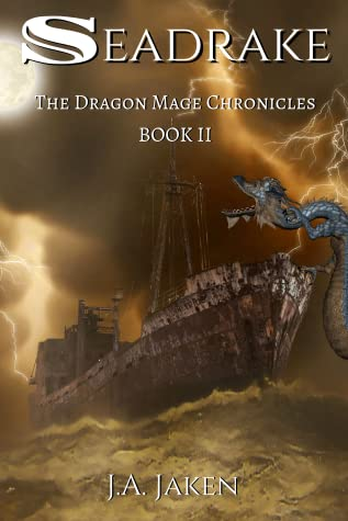 Seadrake (Dragon Mage Chronicles #2)