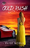 Gold Rush (Blackwood Security #4)