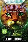 Darkness Within (Warriors: The Broken Code, #4)