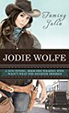 Taming Julia (Burrton Springs Brides, #1)