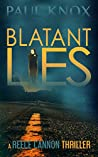 Blatant Lies: A Reece Cannon Thriller (The Prequel)