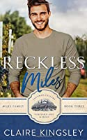 Reckless Miles: A Playboy Romance (The Miles Family)