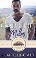 Gaining Miles: A Miles Family Novella (The Miles Family)