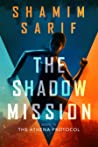 The Shadow Mission (The Athena Protocol #2)