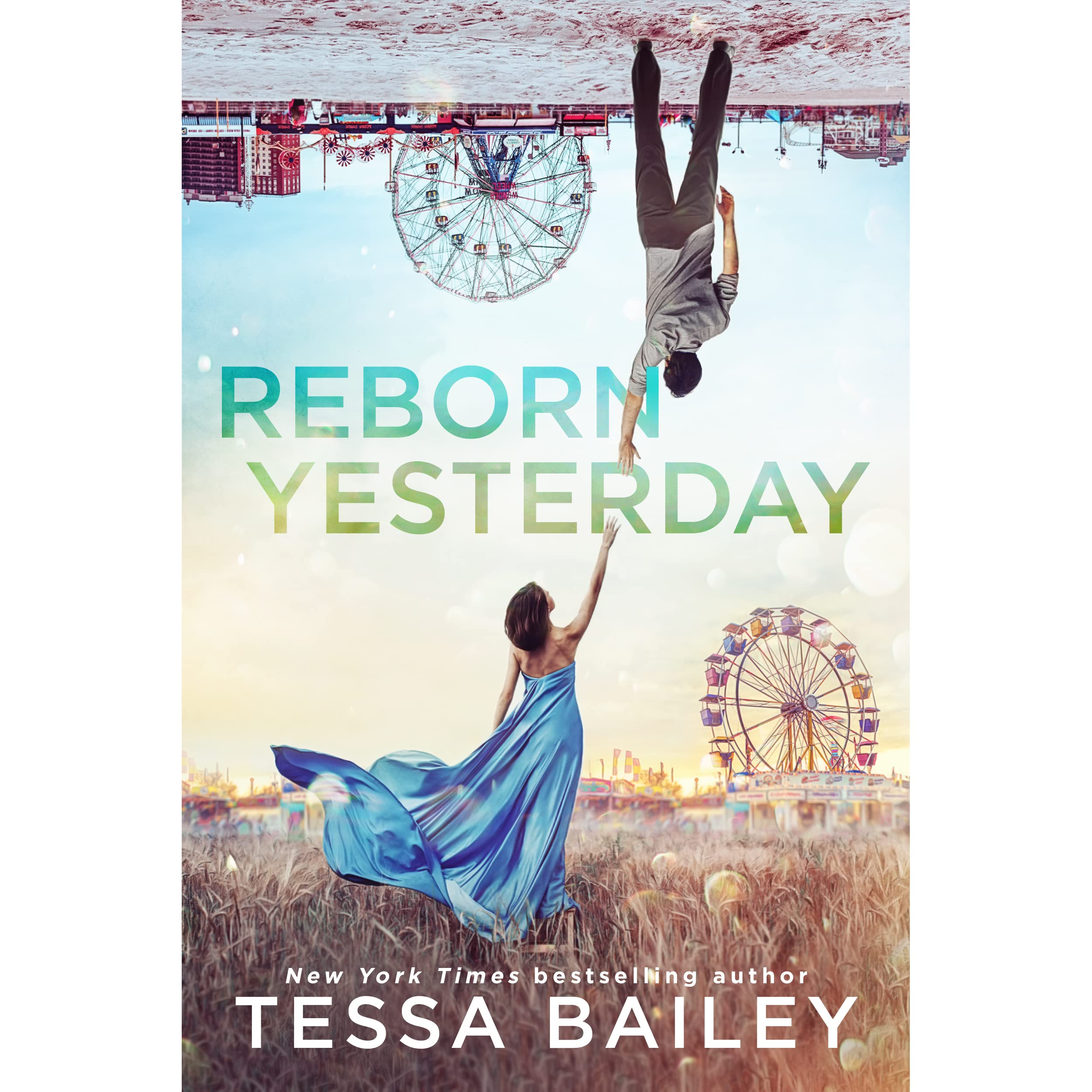 Reborn Yesterday (Phenomenal Fate, #1) by Tessa Bailey