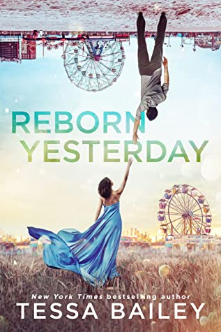Reborn Yesterday (Phenomenal Fate, #1)