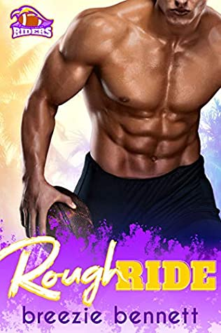 Rough Ride by Breezie Bennett