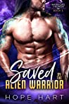 Saved by the Alien Warrior (Warriors of Agron #3)