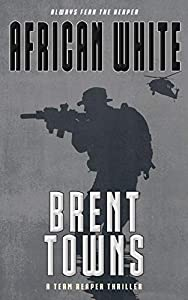 African White: A Team Reaper Thriller