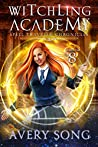 Witchling Academy: Semester Eight (Spell Traveler Chronicles,#8)