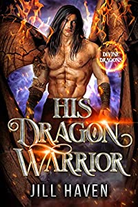 His Dragon Warrior (Divine Dragons, #3)