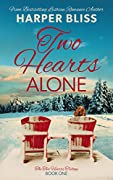 Two Hearts Alone (Two Hearts Trilogy, #1)