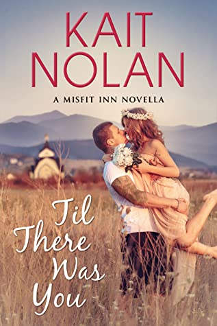 Til There Was You (The Misfit Inn, #1.5)