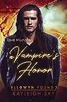 A Vampire's Honor (Ellowyn Found #3)