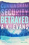 Betrayed (Cunningham Security #8)