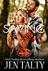 Saving Love (Saving, #1; Brotherhood Protectors World)