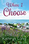 When I Choose