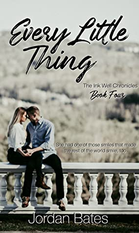 Every Little Thing (The Ink Well Chronicles, #4)