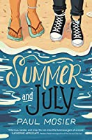 Summer and July