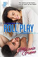 Roll Play (Roll of the Dice Book 6)
