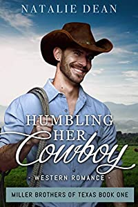 Humbling Her Cowboy (Miller Brothers of Texas #1)